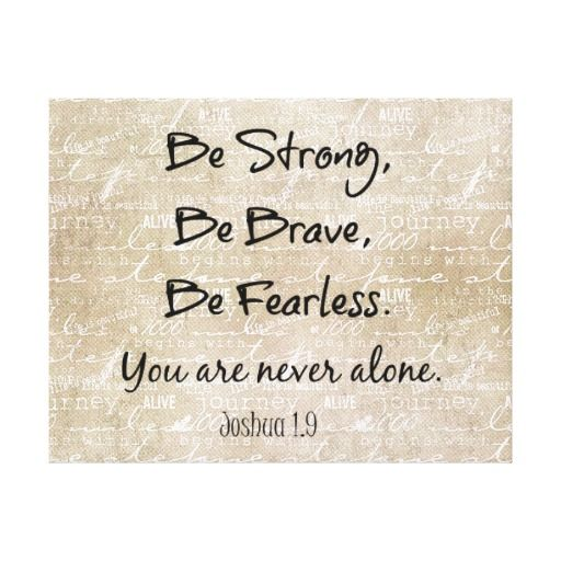 Be Strong, Brave Fearless Bible Verse Quote Stretched Canvas Print...