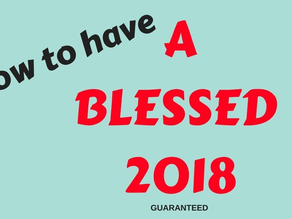 How to Be Blessed 2018 | Bible Verses Tell us How to Be Blessed by God/Harmony Baptist |Bible Truth