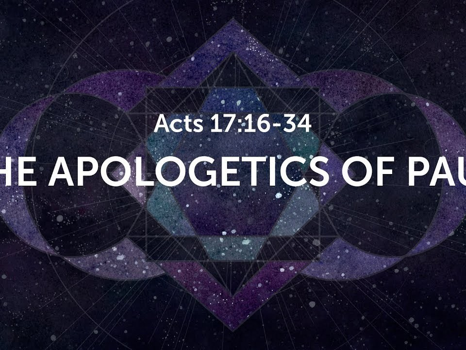 The APOLOGETICS OF PAUL  ACTS 12:16-34