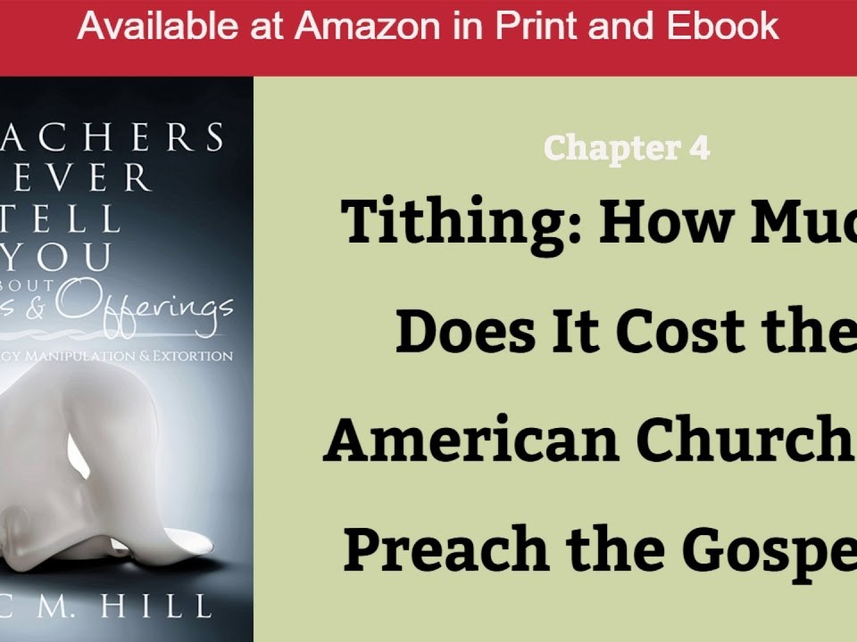 Tithing: How Much Does it Cost the American Church to Preach the Gospel?