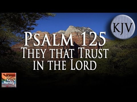 "Psalm 125 Song (KJV) ""They that Trust in the LORD"" (Esther Mui)"