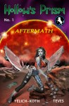 """HOLLOW'S PRISM: Issue #1 """"Aftermath"""" coming fall 2013"""