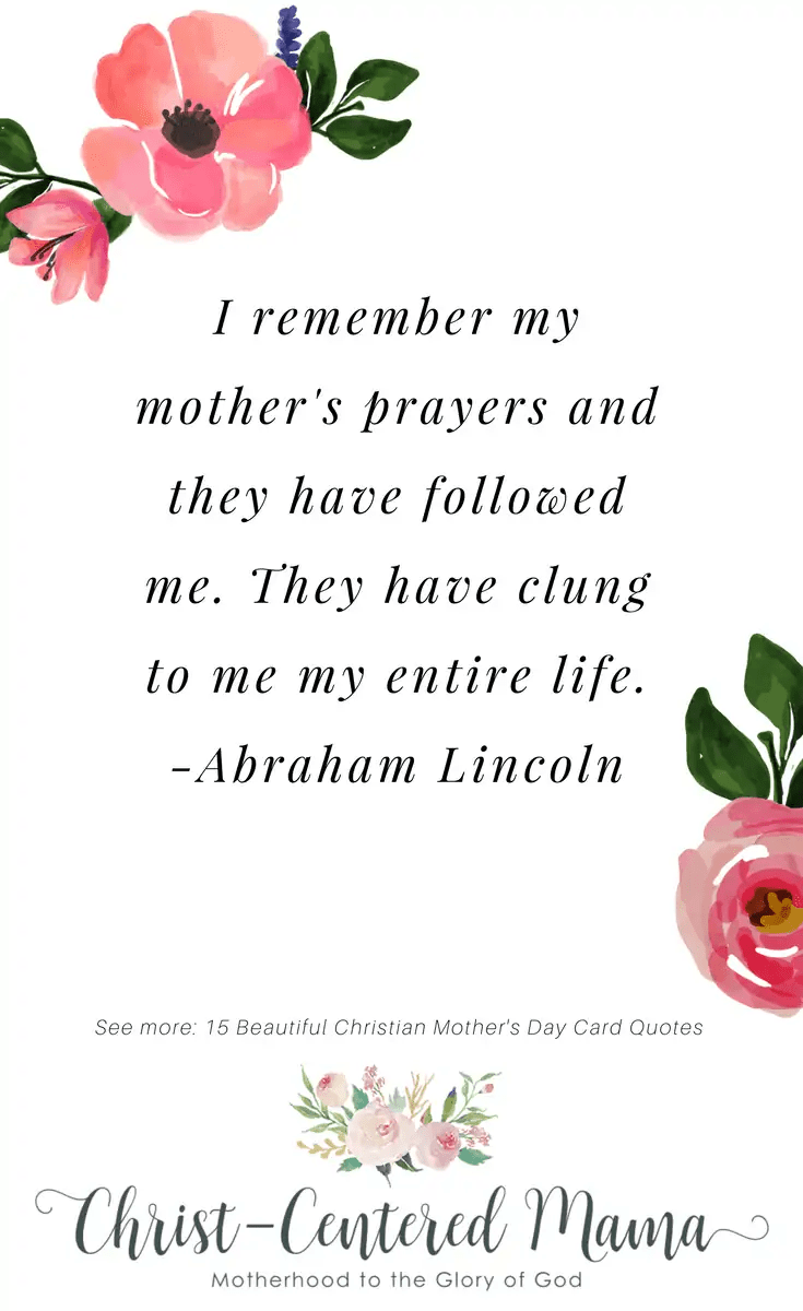 Graduate Quotes: Beautiful Christian Mother's Day Quotes Abraham Lincoln I