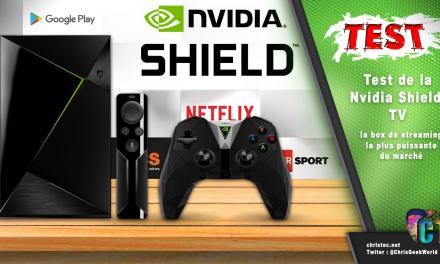 Test de la Nvidia Shield TV – Box Android – 4K et HDR