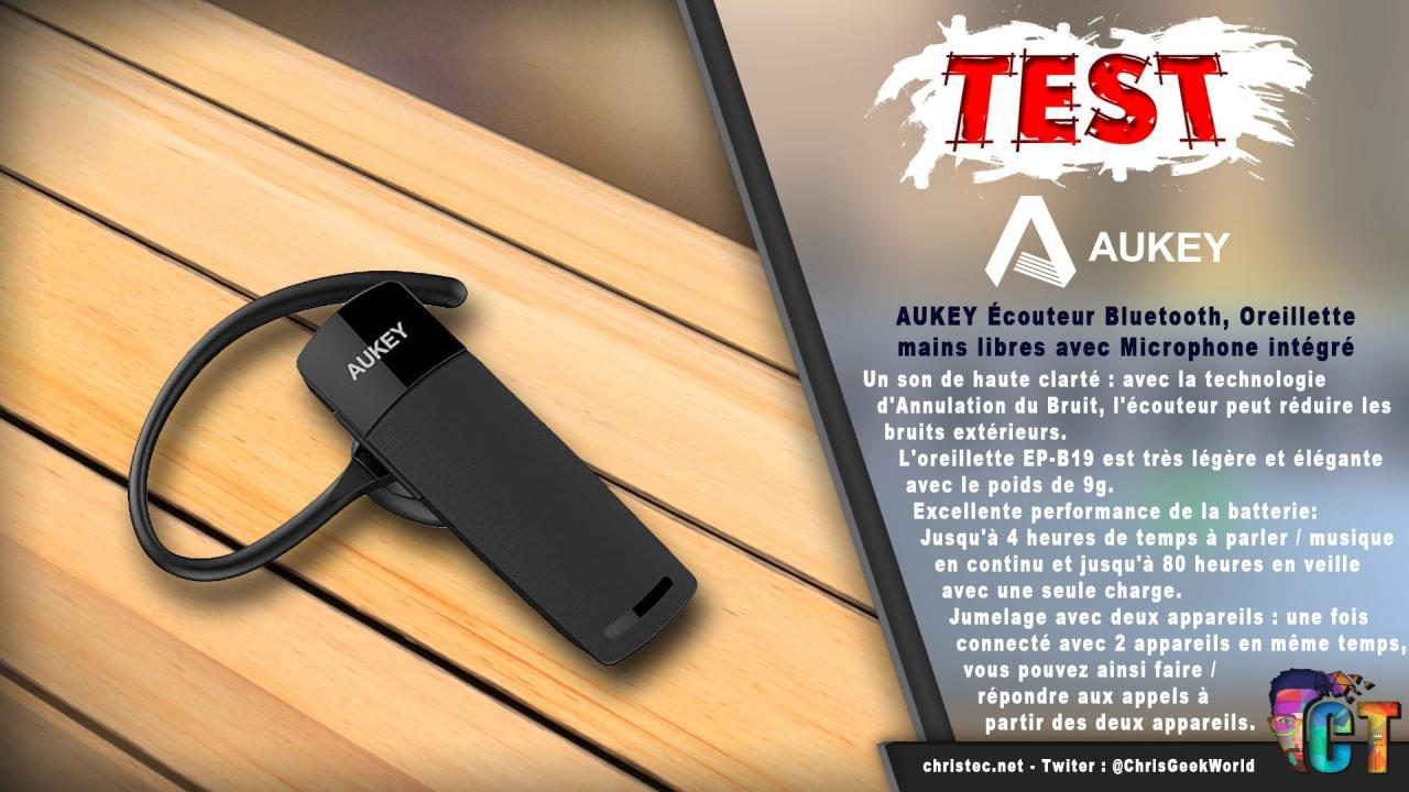Test Écouteur Bluetooth AUKEY EP-B19, Oreillette mains libres avec Microphone intégré