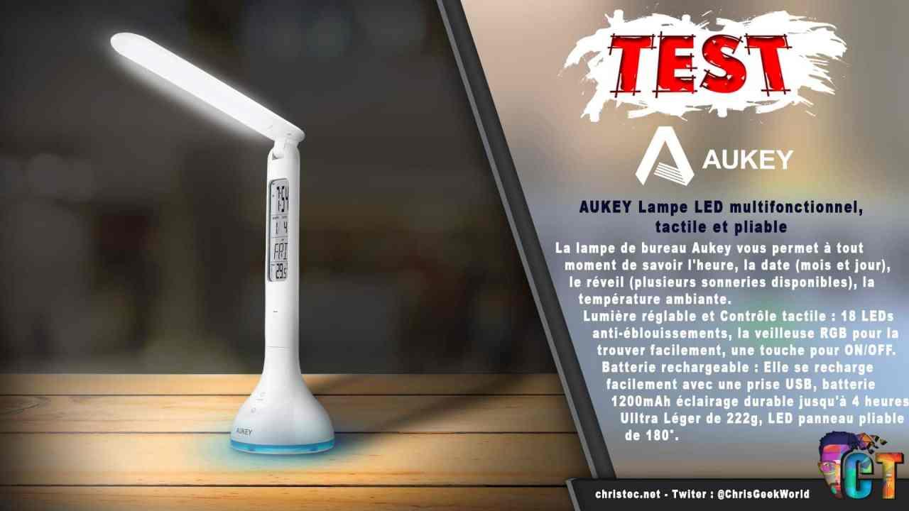 Test de la lampe de bureau à LED AUKEY, tactile et pliable, avec batterie rechargeable