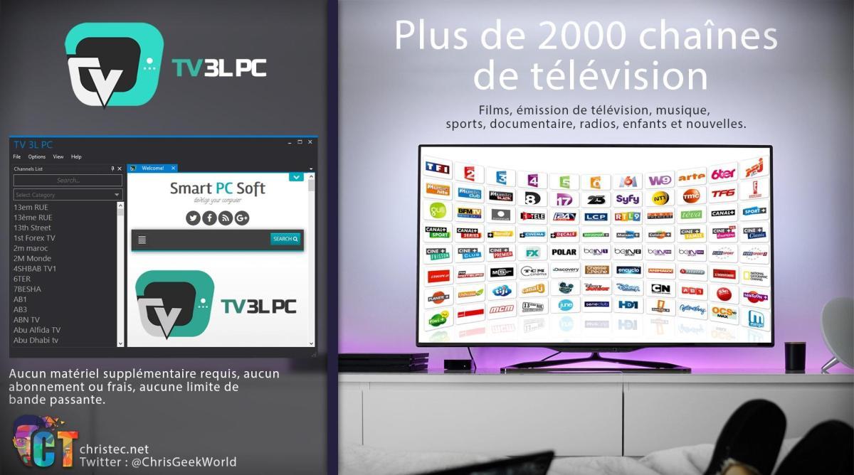 Regarder plus de 2000 chaînes de TV avec TV 3L PC, Canal +, Canalsat, Bein Sport