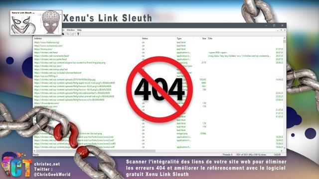 Scanner l'intégralité des liens de votre site web pour éliminer les erreurs 404 et améliorer le référencement avec le logiciel gratuit Xenu Link Sleuth