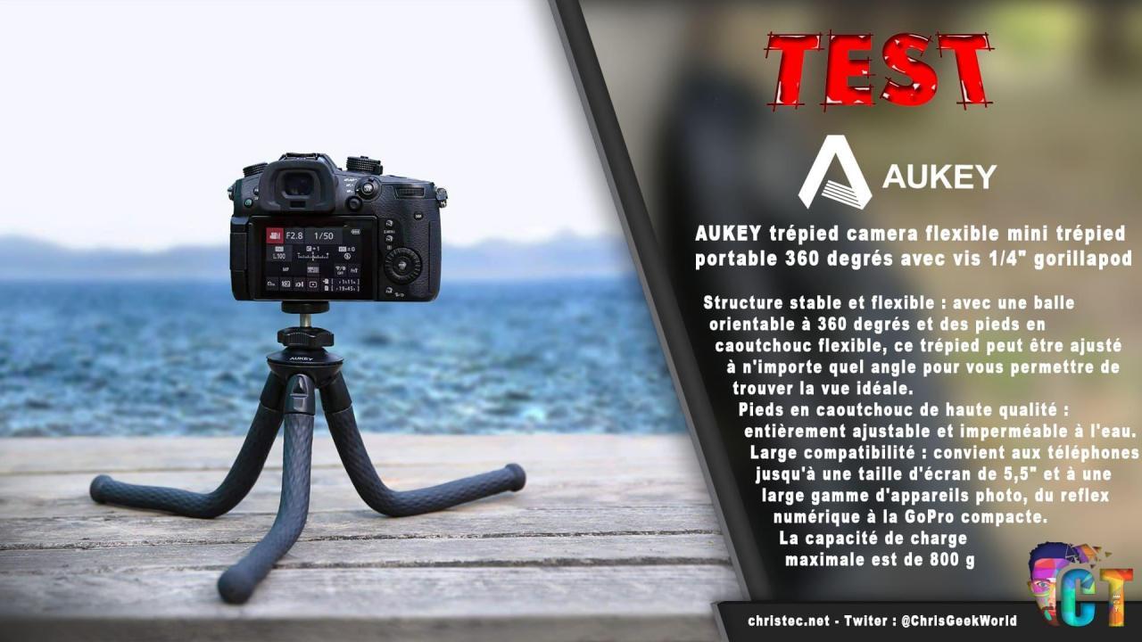 Test du mini trépied de style Gorillapod d'Aukey orientable à 360 degrés avec vis1/4″
