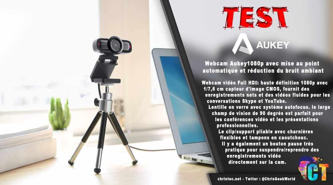 image en-tête Test de la Webcam 1080p Aukey avec mise au point automatique et réduction du bruit ambiant
