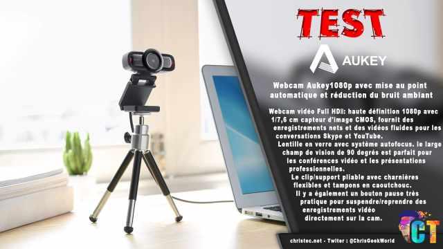 Test de la Webcam 1080p Aukey avec mise au point automatique et réduction du bruit ambiant