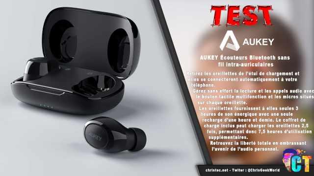 Test des écouteurs true wireless intra-auriculaires de Aukey