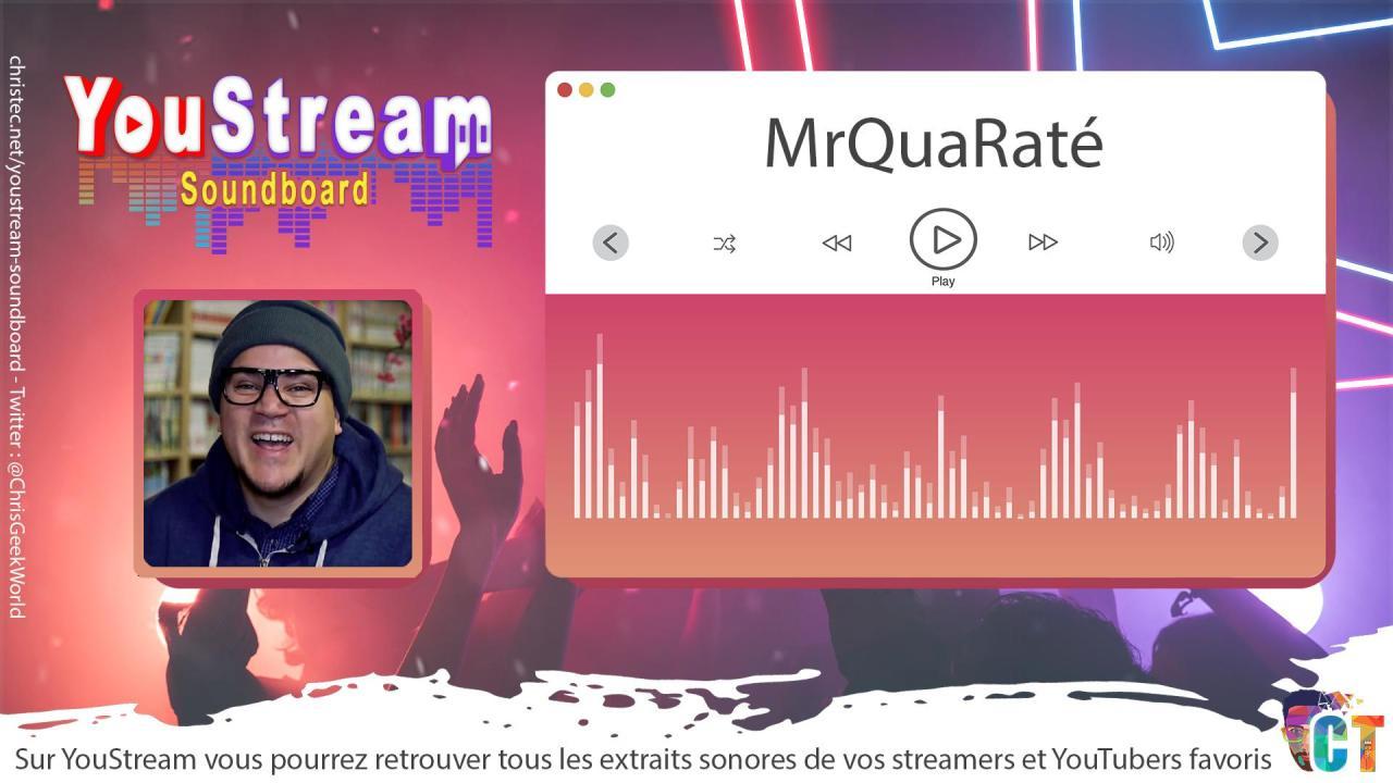 YouStream MrQuaRaté