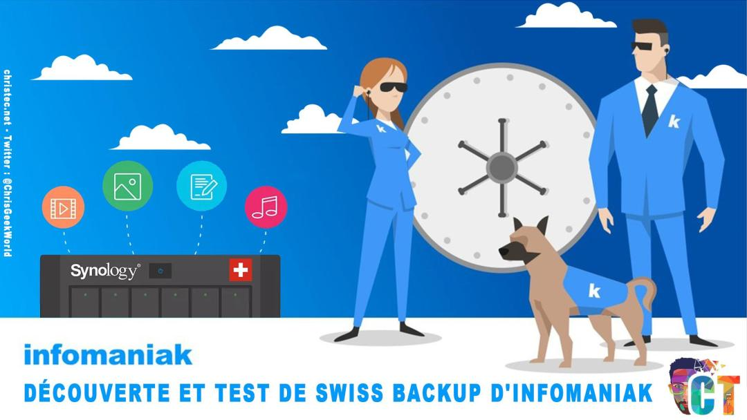 image en-tête Découverte et test de swiss backup d'infomaniak