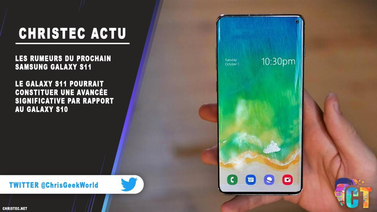 Les rumeurs du prochain Samsung Galaxy S11