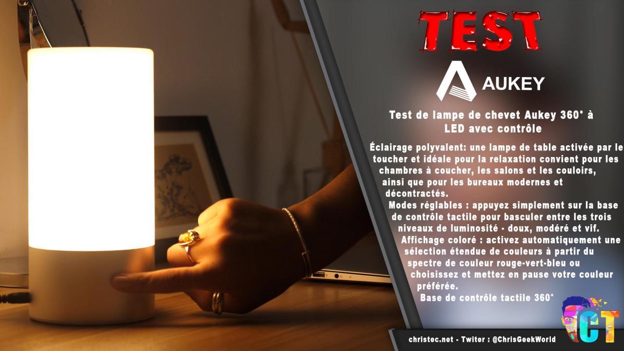 Test de lampe de chevet Aukey 360° à LED avec contrôle