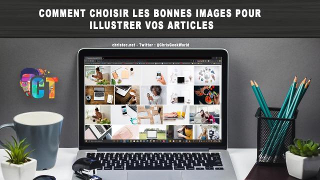 Comment choisir les bonnes images pour illustrer vos articles