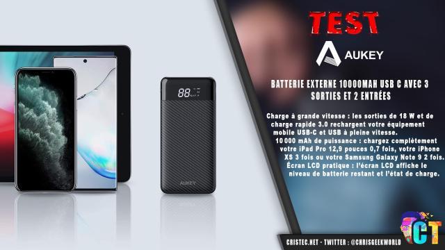 Test de la batterie Aukey 10000mAh avec charge rapide et écran LCD