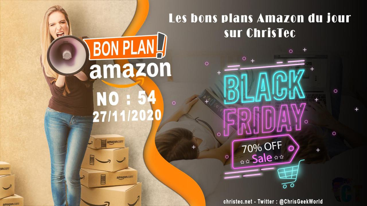 Bons Plans Amazon (54) Black Friday 27 / 11 / 2020