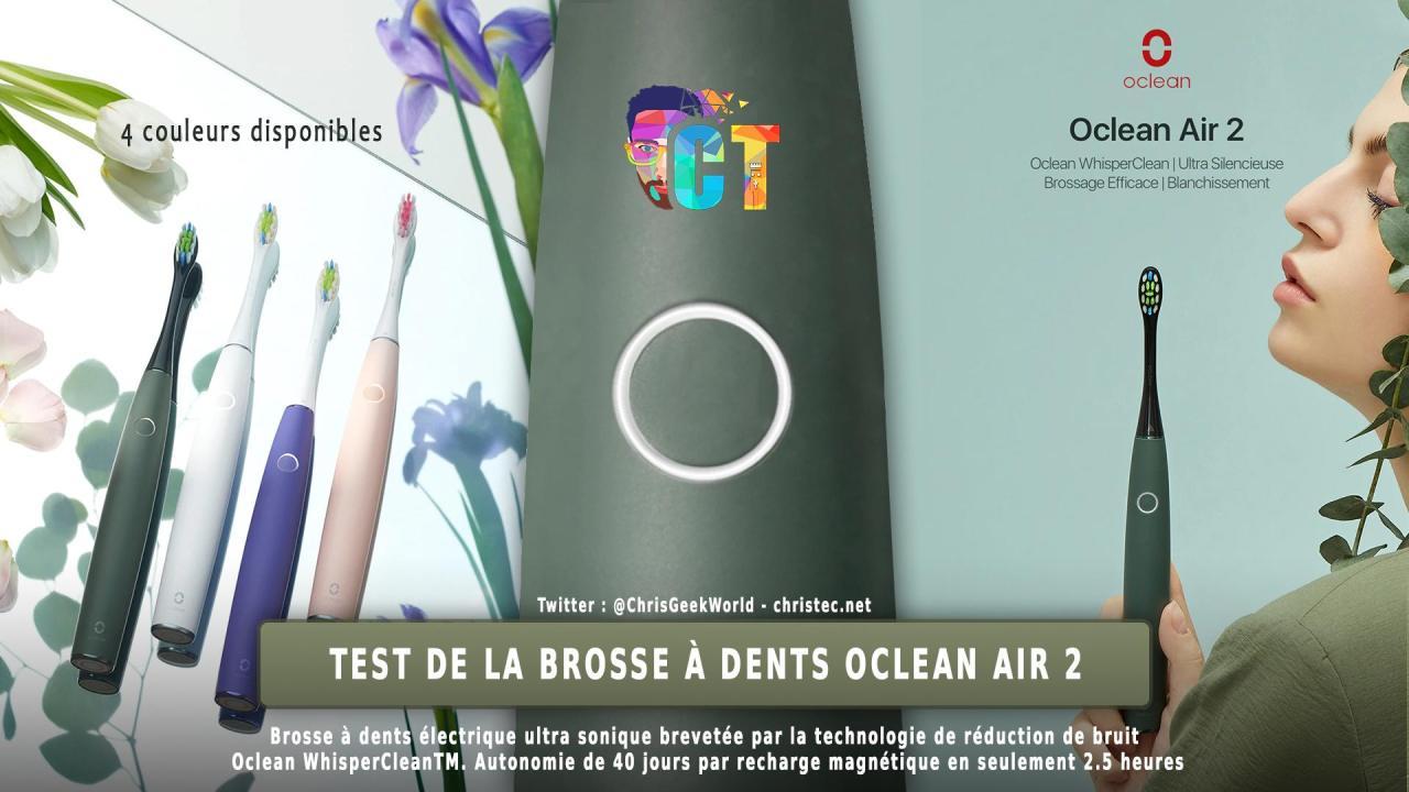 Test de brosse à dents électrique Oclean Air 2, l'efficacité abordable !!