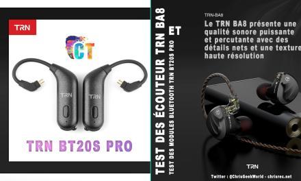 Test des écouteurs TRN BA8 16BA et adaptateur Bluetooth TRN BT20S PRO