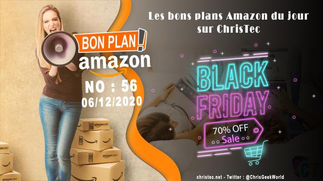 Bons Plans Amazon (56) Black Friday 06 / 12 / 2020
