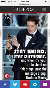 "Graham Moore ""Stay Weird . Stay Different."""