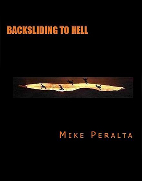 Mike-Peralta-backsliding-to-hell