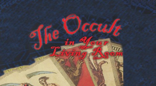 The-Occult-in-your-livingroom