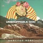 SANCTUS REAL – UNSTOPPABLE GOD NEW CD