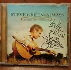 Steve Green Always: Songs of Worship CD 2007 Christian Music – SIGNED BY ARTIST
