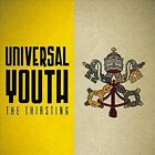 The Thirsting : Universal Youth Christian 1 Disc CD