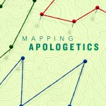 Book Review: Brian Morley's 'Mapping Apologetics'