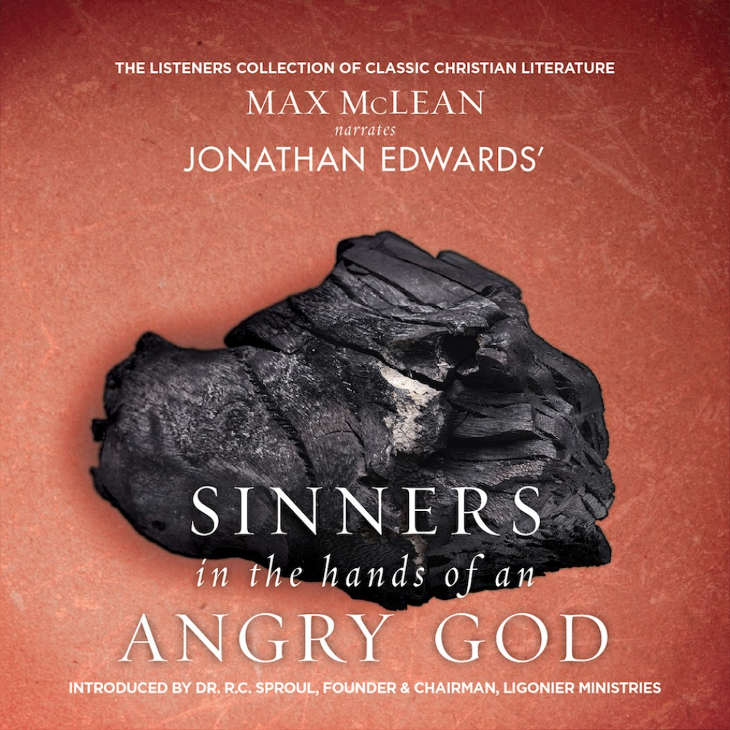 Sinners In The Hands Of An Angry God By Jonathan Edwards Audiobook Download