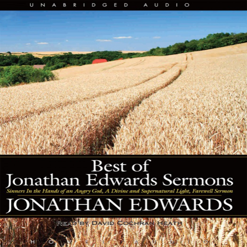The Best Of Jonathan Edwards Sermons By Jonathan Edwards