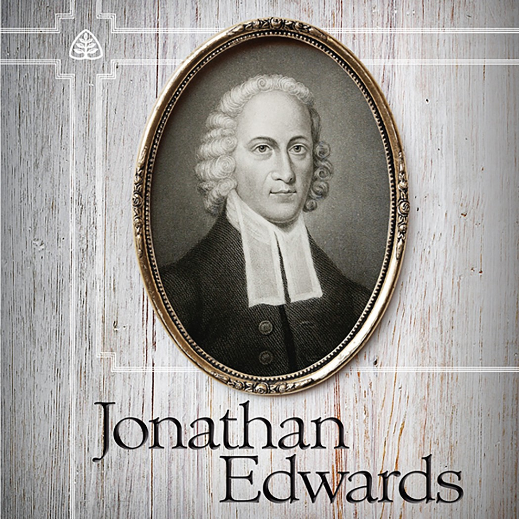 Jonathan Edwards Teaching Series By Stephen Nichols