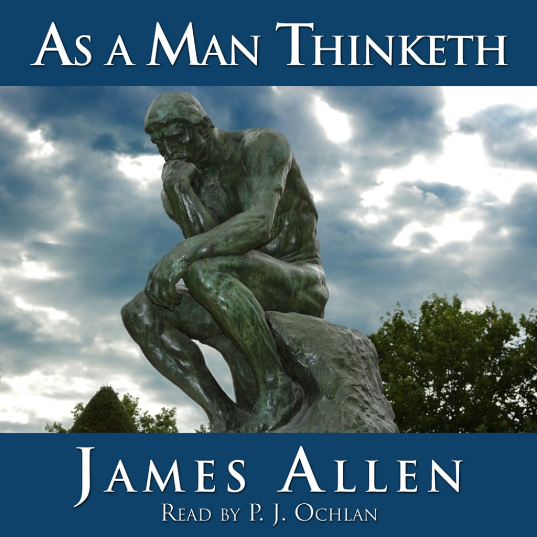 As A Man Thinketh By James Allen Audiobook Download