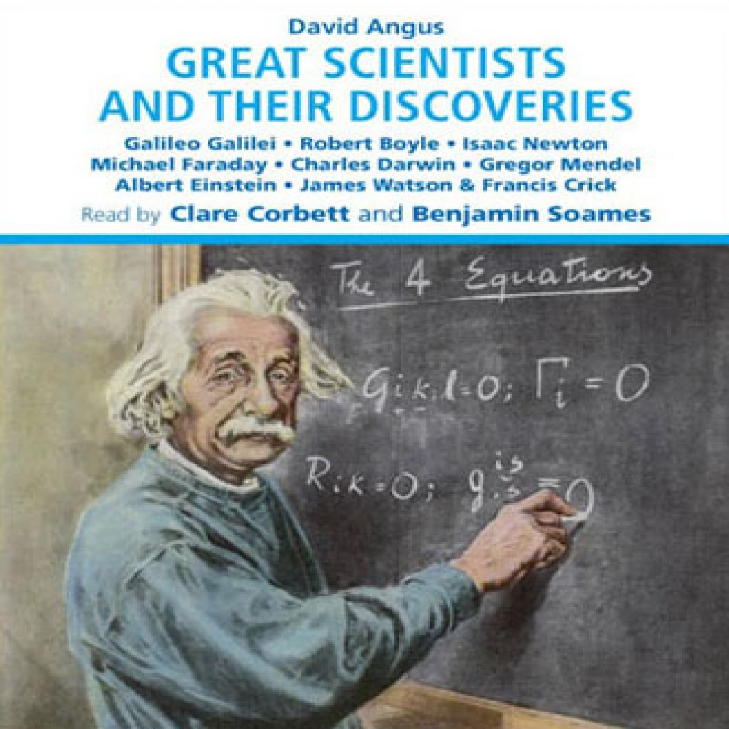 Great Scientists And Their Discoveries By David Angus Audiobook Download