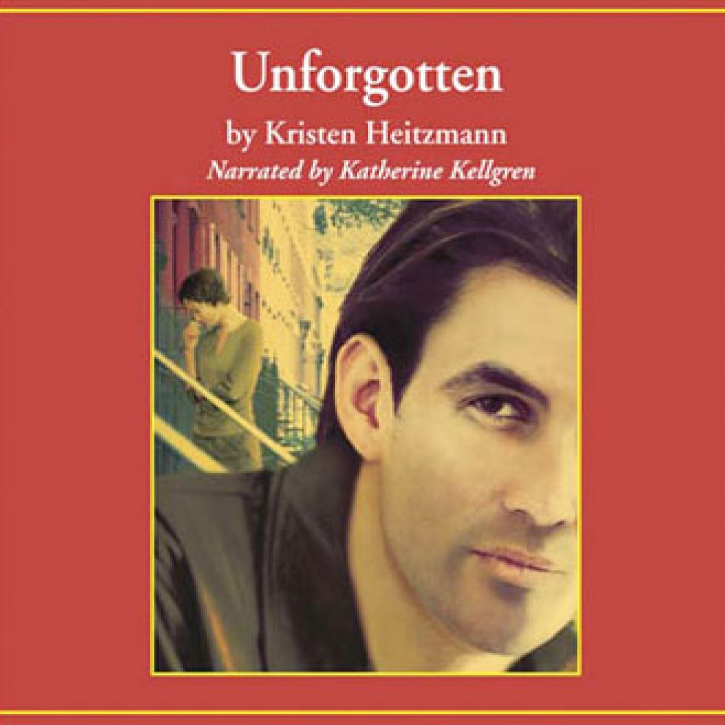 Unforgotten By Kristen Heitzmann Audiobook Download Christian