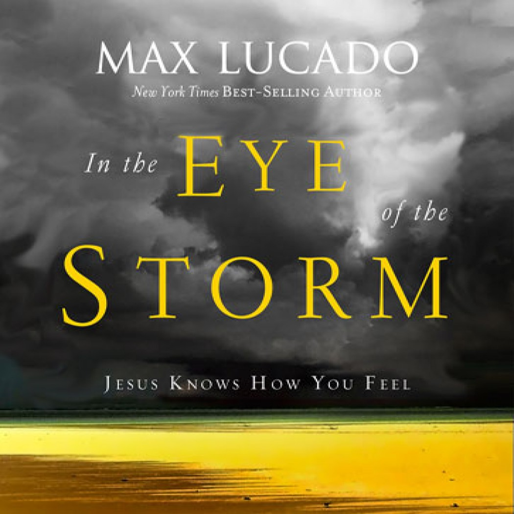 In The Eye Of The Storm By Max Lucado Audiobook Download