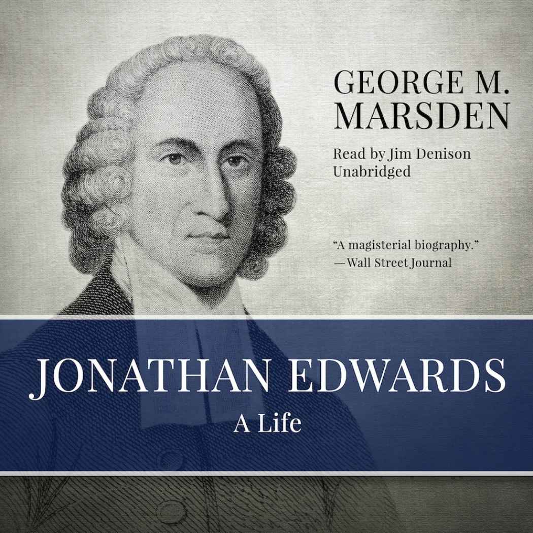 Jonathan Edwards By George M Marsden Audiobook Download