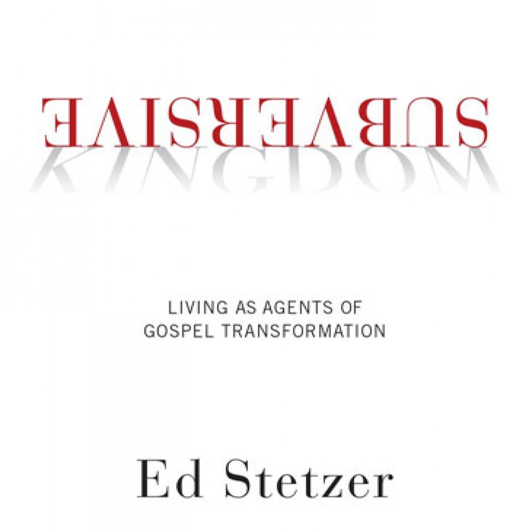 Subversive Kingdom by Ed Stetzer Audiobook Download