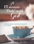 15 min date with God