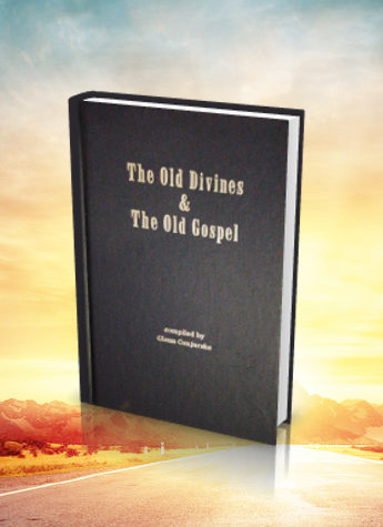 Old Divines and Old Gospel