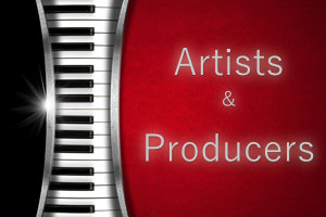 Artists and Producers
