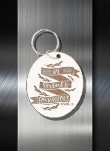 Key ring Be Strong and Courageous Joshua 1 9