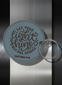 Key ring Let Your Light Shine Before Others Math 05 16