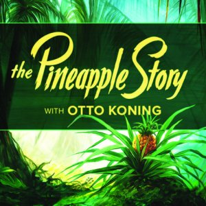 The Pineapple Story Otto Koning Audio Book