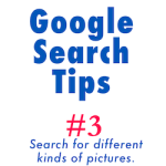 Google Search Tips: search for different kinds of pictures