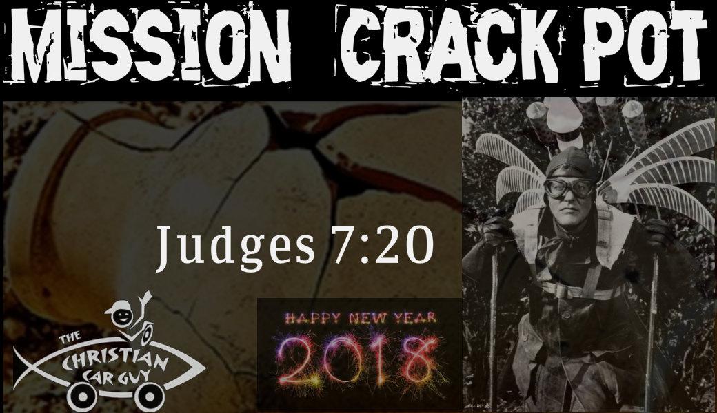 2018 Mission Crack Pot